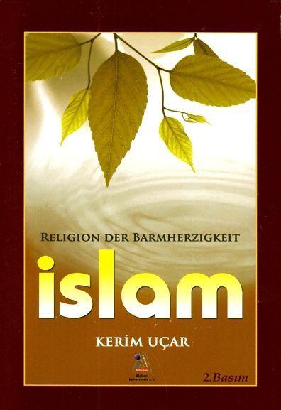 Islam – Religion der Barmherzigkeit