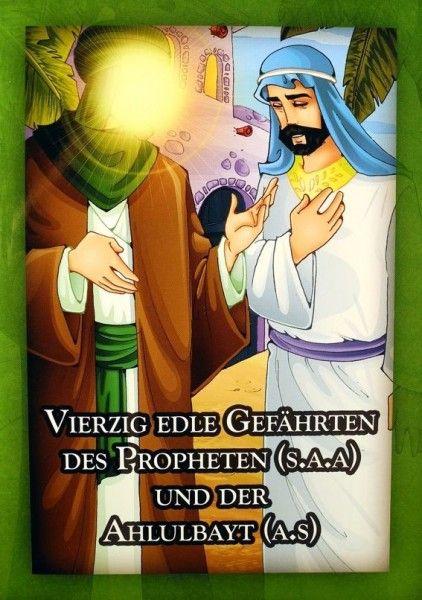 Vierzig edle Gefährten des Propheten (s.a.a.) und der Ahlulbayt (a.s.)