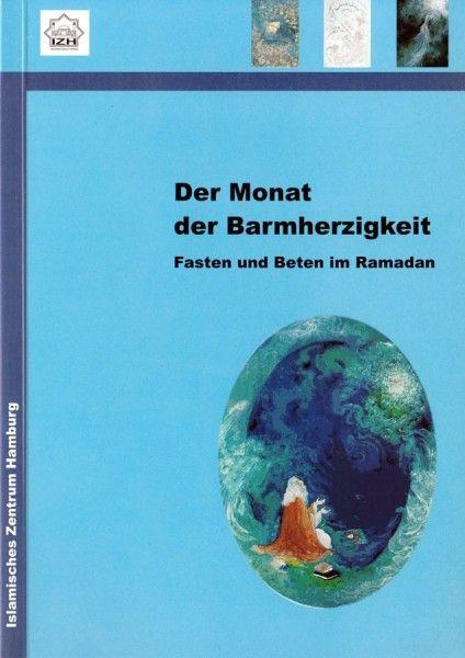 Der Monat der Barmherzigkeit: Fasten und Beten im Ramadan