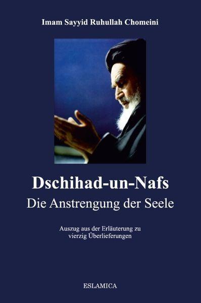 Dschihad-un-Nafs (Die Anstrengung der Seele)