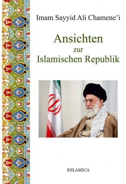 Ansichten zur Islamischen Republik