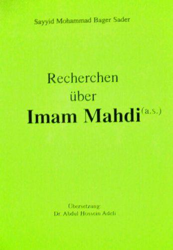 Recherchen über Imam Mahdi (a.s.)