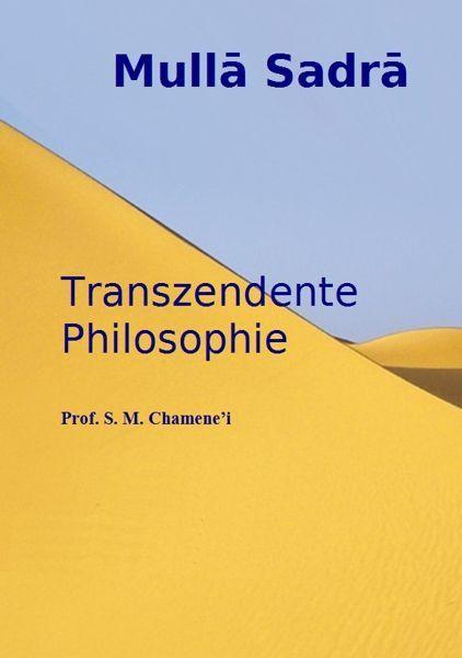 Mulla Sadra – Transzendente Philosophie