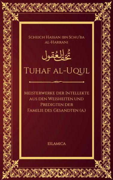 Tuhaf al-Uqul: Meisterwerke der Intellekte