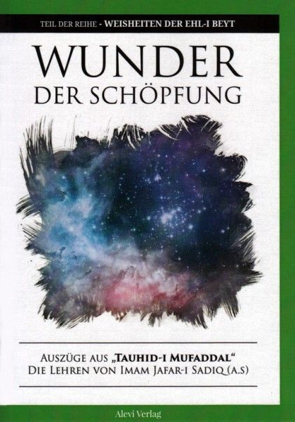 Wunder der Schöpfung: Die Lehren von Imam Jafar Sadiq (a.)