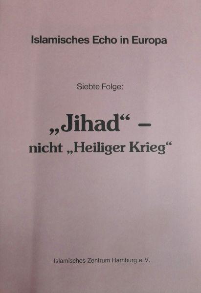 Jihad - nicht heiliger Krieg