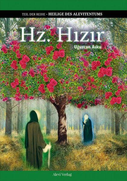 Hz. Hizir – Chidhr (a.)