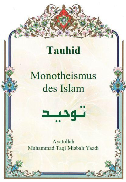 Tauhid – Monotheismus des Islam