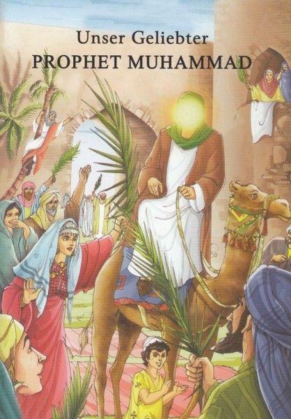 Unser geliebter Prophet Muhammad (s.)