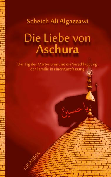Die Liebe von Aschura