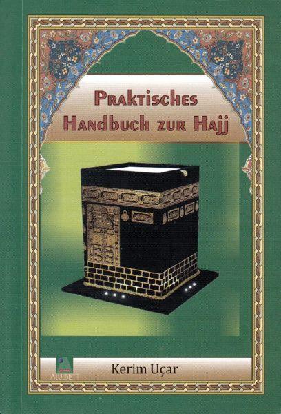 Praktisches Handbuch zur Hajj