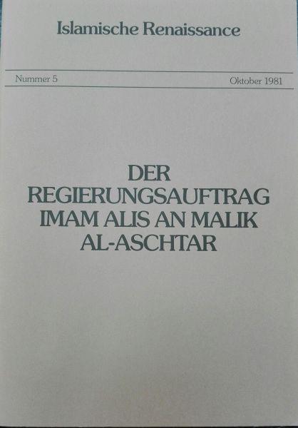 Der Regierungsauftrag Imam Alis an Malik al-Aschtar